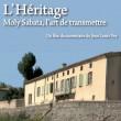 Projection du film «L'Héritage – Moly Sabata, l'art de transmettre»