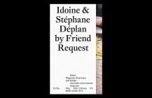 Soirée lancement nouveau numéro Idoine & Stéphane Déplan by Friend Request